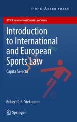 Introduction to International and European Sports Law - Capita Selecta